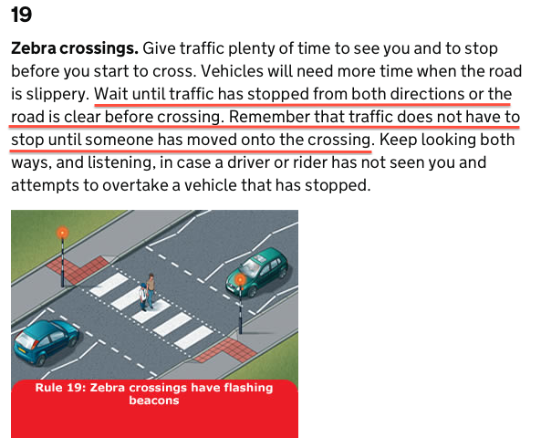 Wait until all traffic has stopped before you step onto the crossing, But traffic doesn't have stop until you step on the crossing. Right...